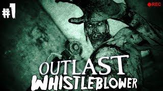 Outlast: Whistleblower (DLC) - Let