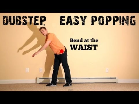Basic Choreography Tutorial: DUBSTEP music, POPPING dance routine (hip hop?)