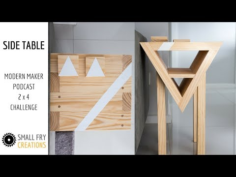 Modern Side Table - Modern Maker Podcast 2x4 challenge