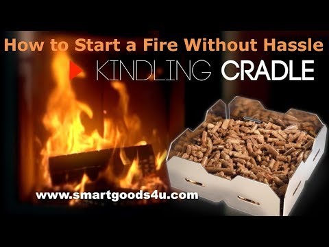 How to Start a Fire in a Fireplace without Hassle using Pellets and the Kindling Cradle