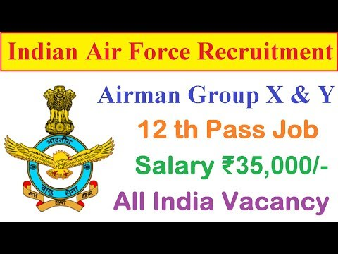 Indian Air Force Recruitment 2017 for 12th Pass | Airman Post