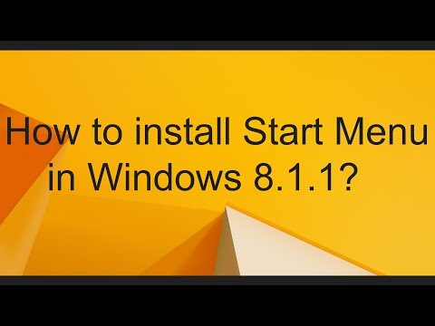 How to install Start Menu in Windows 8 1 1