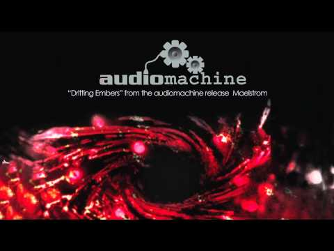 Audiomachine - Drifting Embers