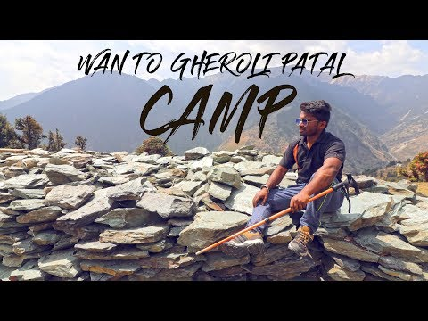 Wan To Gheroli Patal Camp In Just 2 Hrs ? It's Look's Easy But It's Not | My Roopkund Trip 2018