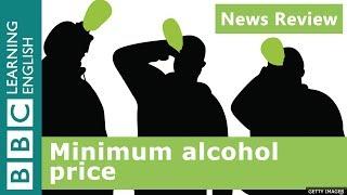 Minimum alcohol price
