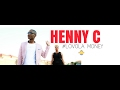 HENNY C LOVOLA MONEY OFFICIAL VIDEO mp3