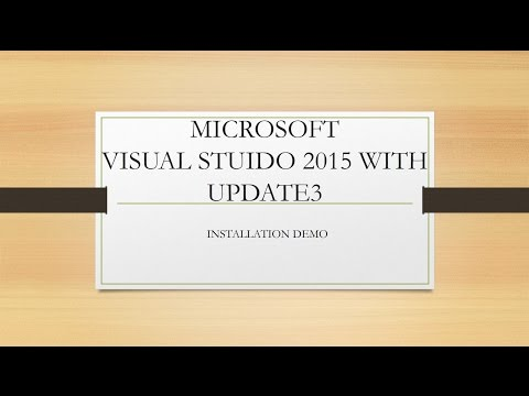 HOW TO DOWNLOAD AND INSTALL MICROSOFT VISUAL STUDIO 2015 WITH UPDATE3
