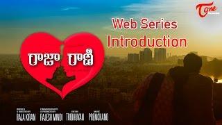 Raja Rani Web Series | Introduction | Mindi Productions | Directedy by Raja Kiran