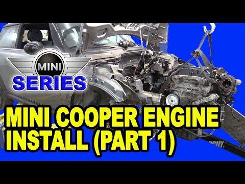 Mini Cooper Engine Installation (Part 1)