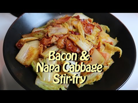 Bacon and Napa Cabbage Stir-fry - Cooking Vlog 48