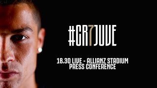 🔴🎥 LIVE: Cristiano Ronaldo's Juventus Press Conference! #CR7DAY
