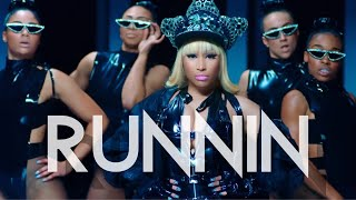 MIKE WILL MADE IT - Runnin ft. Nicki Minaj (Music Video)