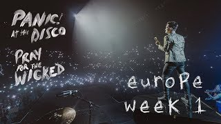Panic! At The Disco - Pray For The Wicked Tour (Europe Week 1 Recap)