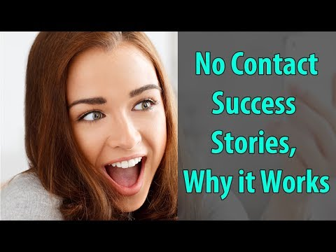 No Contact Success Stories & Why It Works