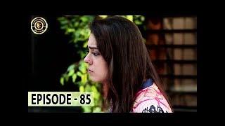 Chandni Begum Episode 85 - Top Pakistani Drama
