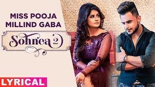 Sohnea 2 (Lyrical) | Miss Pooja Ft Millind Gaba | Happy Raikoti| Latest Punjabi Songs 2019