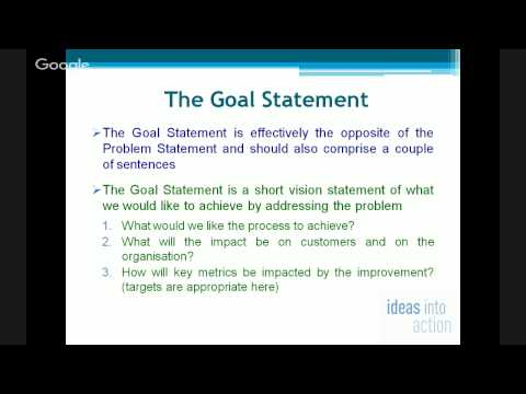 The Problem Statement and the Goal Statement