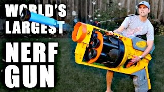 World's LARGEST NERF GUN!!