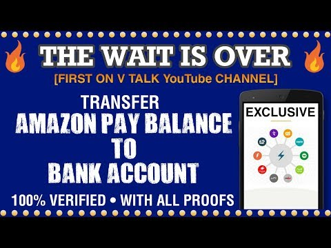 Amazon Pay Balance to Bank : Transfer Amazon Pay Balance to Bank : 100 % Verified • V Talk