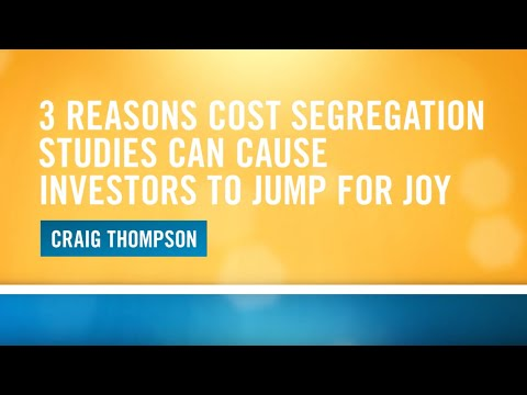 3 Reasons Cost Segregation Studies Can Cause Investors To Jump For Joy
