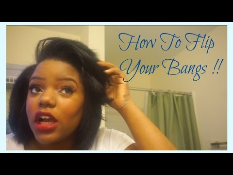 How To Flip Your Bangs !!