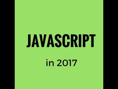JavaScript in 2017: Loops, If Else, Functions!!