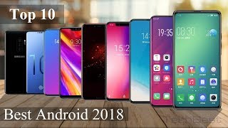 Top 10 Best Android Smartphones of 2018 (High-end Flagships)
