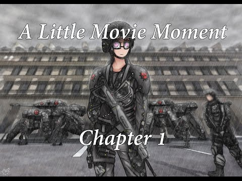 A Little Movie Moment: Chapter 1