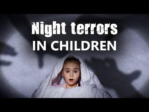 Night terrors in children | Child behaviour video | Health and Wellness