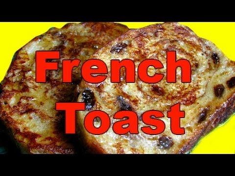 Awesome, Buttery, Raisin Cinnamon Swirl - French Toast Recipe for Breakfast