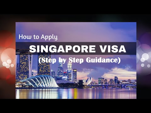 Singapore Visa Process (Step by Step Guidance)