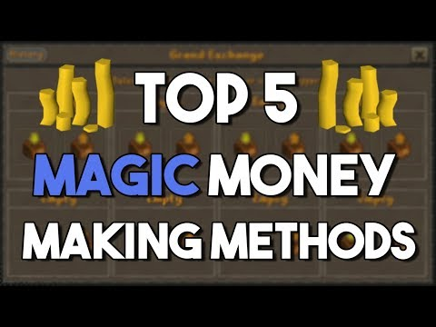 Top 5 Money Making Methods for Magic Training! - Oldschool Runescape Money Making Method [OSRS]