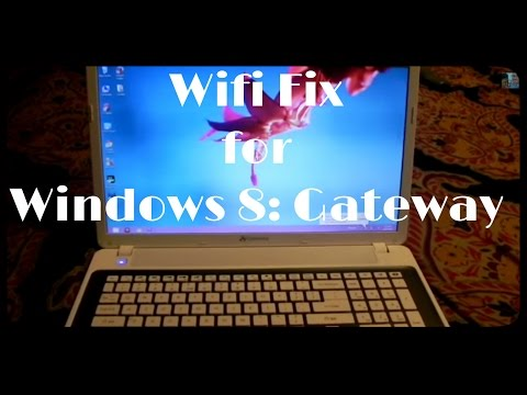 How to Fix Wifi for Windows 8 Gateway Laptop