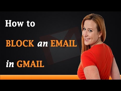 How to Block an Email in Gmail Account