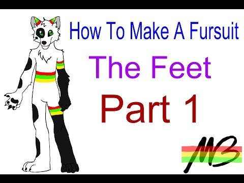 How To Make a Fursuit Tutorial- The Feet (Part 1)