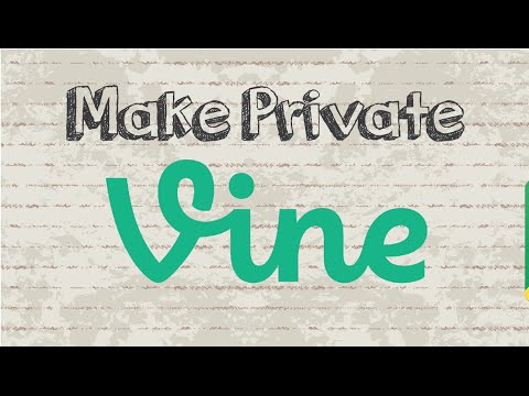 How to make your Vine private | Mobile App (Android & Iphone)