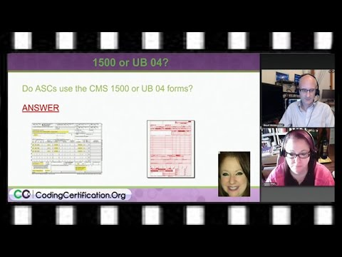Medical Billing Training — Do ASCs use CMS 1500 or UB 04 Forms