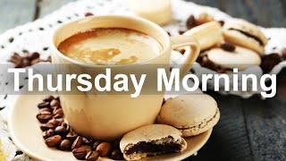 Thursday Jazz Morning - Positive Jazz and Bossa Nova Music for Happy Day