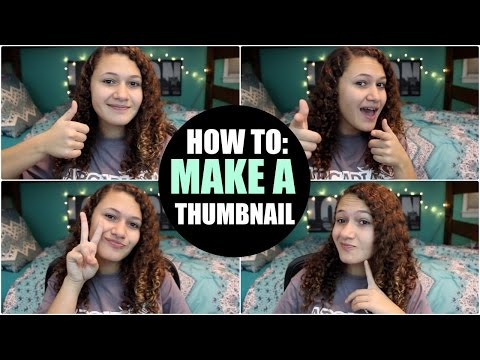 Youtube 101: How To Make a Custom Thumbnail