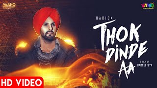 Thok Dinde Aa ( full Hd Video ) Harick | New Punjabi Song 2019 | Latest Punjabi Songs 2019