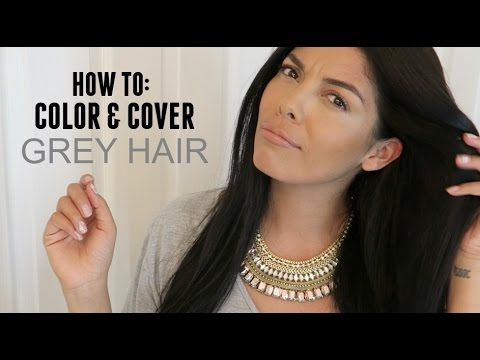 HOW TO: COLOR & COVER GREY HAIR AT HOME