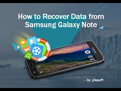 How to Get Back Deleted/Lost Data from Samsung Galaxy Note 5/4/3/2/edge