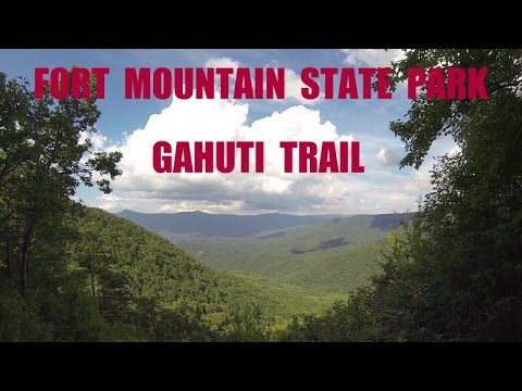 Fort Mountain State Park - Gahuti Trail