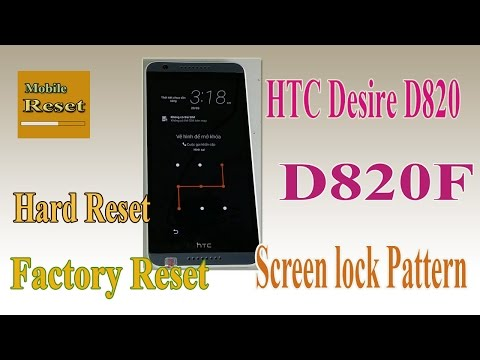 Hard reset bypass screen lock pattern HTC Desire D820-D820F ok.
