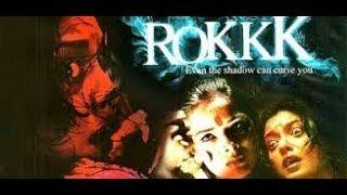 فيلم هندى رعب  المنزل الملعون  Rokkk
