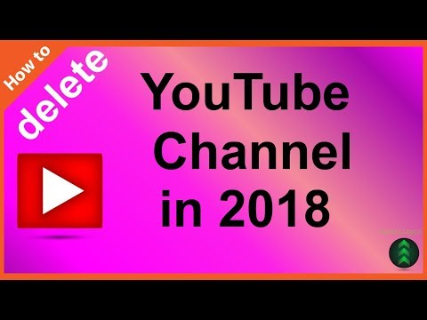 How To Delete Your YouTube Channel in 2018