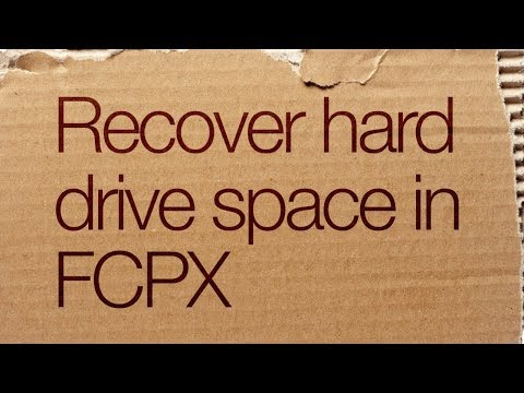 TUTORIAL: Delete Final Cut Pro X Render Files to Recover Hard Drive Space