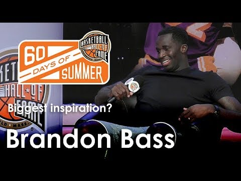 Brandon Bass talks about who his biggest inspiration was while playing