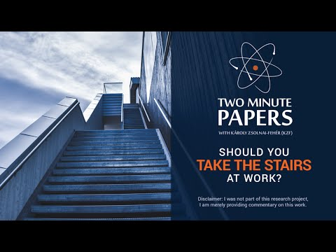 Should You Take the Stairs at Work? (For Weight Loss) | Two Minute Papers #47