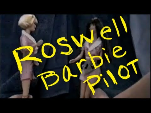 Roswell Barbie Pilot